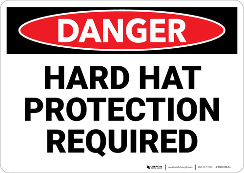 Danger: Hard Hat Protection Required - Wall Sign