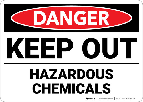 Danger: Keep Out Hazardous Chemicals - Wall Sign