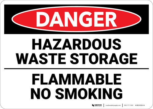 Danger: Hazardous Waste Storage Flammable No Smoking - Wall Sign