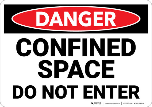 Danger: Confined Space Do Not Enter - Wall Sign