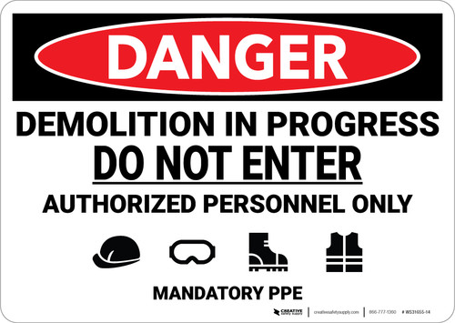 Danger: Demolition In Progress Do Not Enter Mandatory PPE - Wall Sign