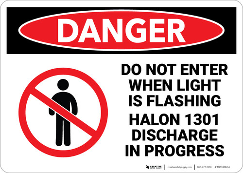 Danger: Do Not Enter Light Flashing Halon Discharge - Wall Sign