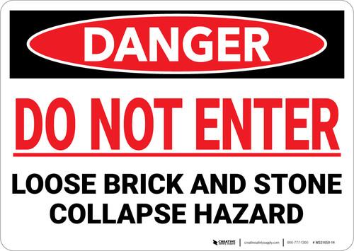 Danger: Do Not Enter Loose Brick Stone Collapse Hazard - Wall Sign