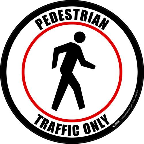 Pedestrian Traffic Only (Round) Floor Sign