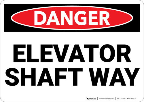 Danger: Elevator Shaft Way Warning - Wall Sign