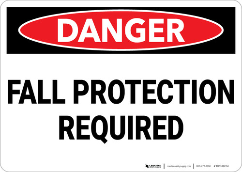 Danger: Fall Protection Required - Wall Sign