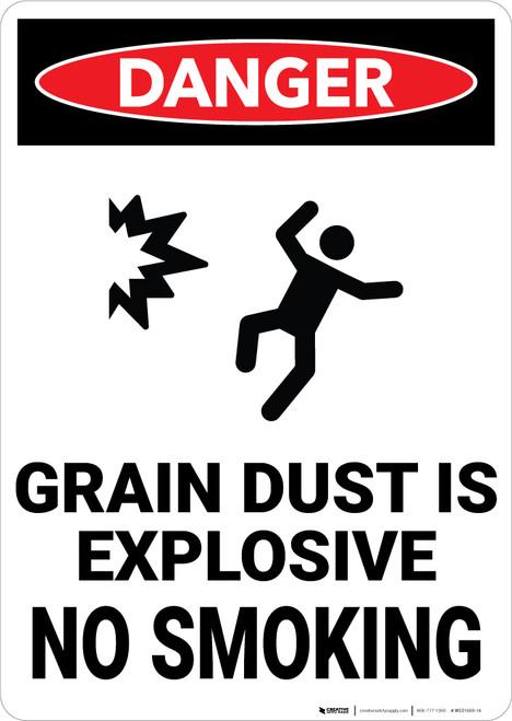 Danger: Grain Dust Is Explosive No Smoking - Wall Sign