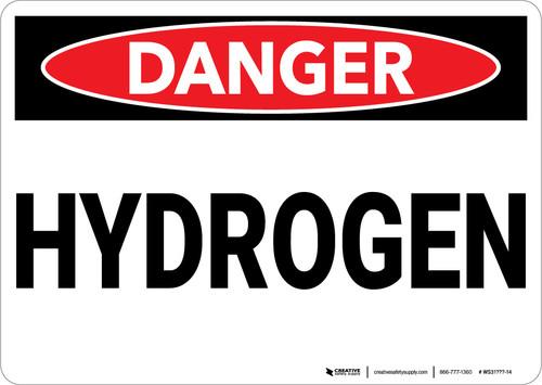 Danger: Hydrogen - Wall Sign