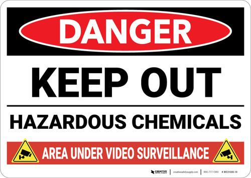 Danger: Keep Out Hazardous Chemicals Video Surveillance - Wall Sign