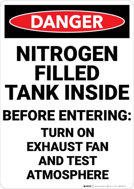 Danger: Nitrogen Filled Tank Inside Turn On Exhaust Fan - Wall Sign