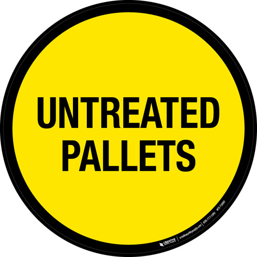 Untreated Pallets Floor Sign