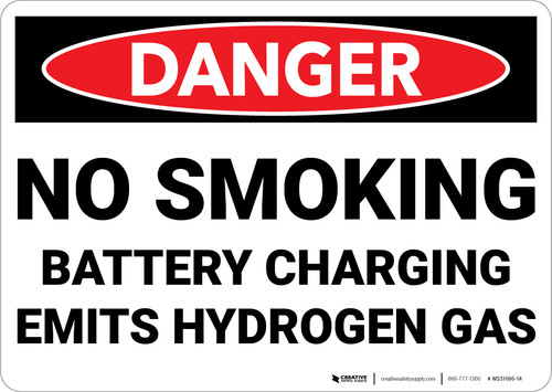 Danger: No Smoking Battery Charging Emits Hydrogen Gas - Wall Sign