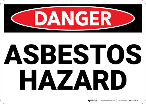 Danger: Public Health Asbestos Hazard - Wall Sign