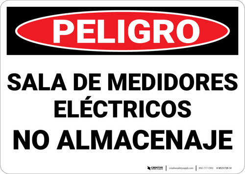 Danger: Electric Meter Room No Storage Spanish - Wall Sign