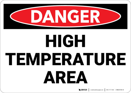 Danger: High Temperature Area Warning - Wall Sign
