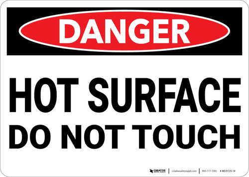 Danger: Hot Surface Do Not Touch Warning - Wall Sign