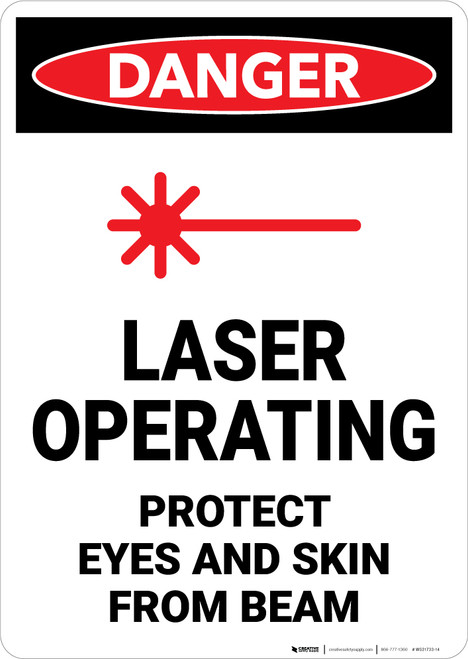 Danger: Laser Operating Protect Eyes and Skin From Beam - Wall Sign