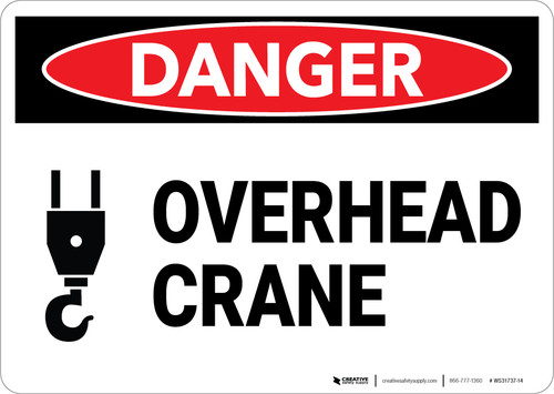 Danger: Overhead Crane Warning - Wall Sign