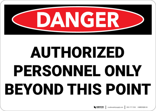 Danger: Authorized Personnel Only Beyond This Point - Wall Sign
