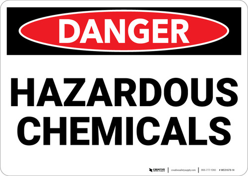 Danger: Hazardous Chemicals - Wall Sign