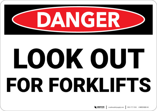 Danger: Look Out For Forklifts - Wall Sign
