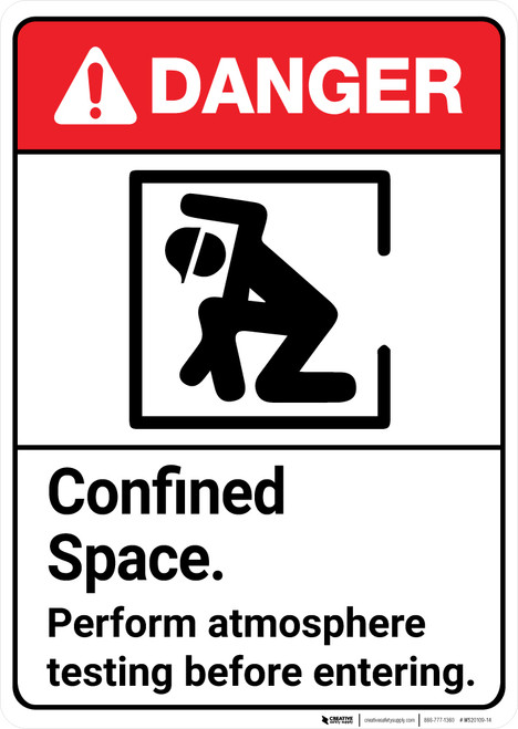 Danger: Confined Space Atmosphere Testing Before Entering ANSI - Wall Sign