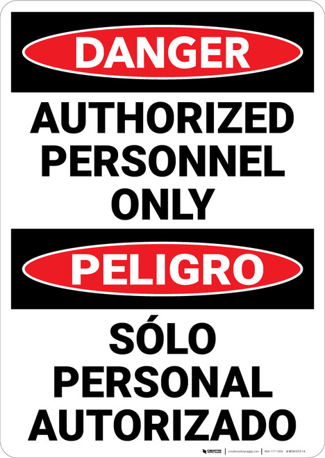 Danger: Authorized Personnel Only Bilingual Spanish - Wall Sign