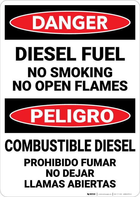 Danger: Diesel Fuel No Smoking Open Flames Bilingual Spanish - Wall Sign