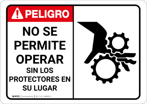 Danger: Do Not Operate Without Guards With Graphic Spanish - Wall Sign