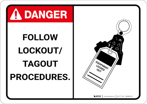 Danger: Follow Lock Out Tag Out Procedures - Wall Sign