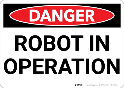 Danger: Robot in Operation - Wall Sign