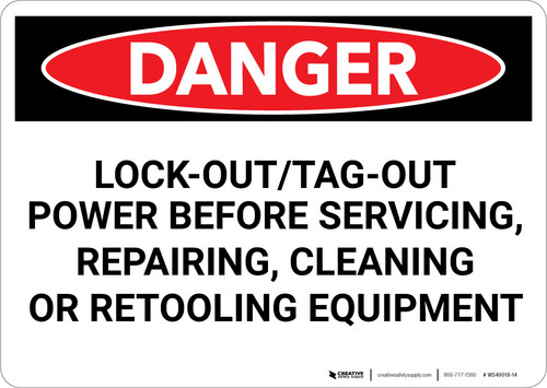 Danger: Lock Out Tag Out Before Servicing Repairing Cleaning - Wall Sign