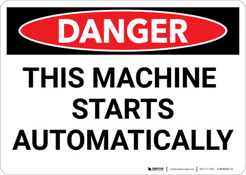 Danger: This Machine Starts Automatically - Wall Sign
