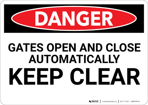 Danger: Gates open and Close Automatically Keep Clear - Wall Sign
