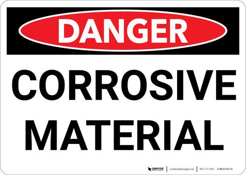 Danger: Corrosive Material Warning - Wall Sign