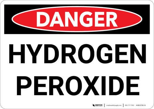 Danger: Hazard Hydrogen Peroxide Warning - Wall Sign