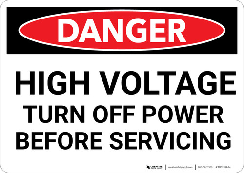 Danger: High Voltage Turn Off Power Before Servicing - Wall Sign