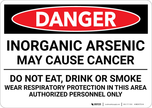 Danger: Inorganic Arsenic May Cause Cancer Do Not Eat Drink Smoke - Wall Sign