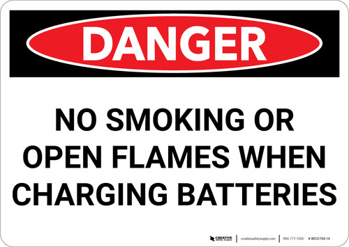 Danger: No Smoking When Charging Batteries - Wall Sign