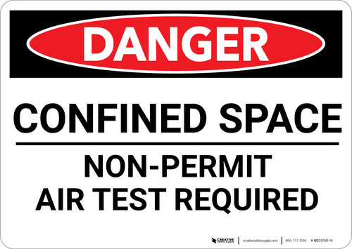 Danger: Confined Space Non Permit Air Test Required - Wall Sign