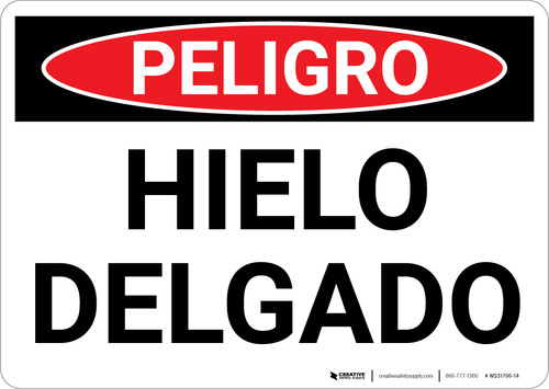 Danger: Thin Ice Warning Spanish - Wall Sign