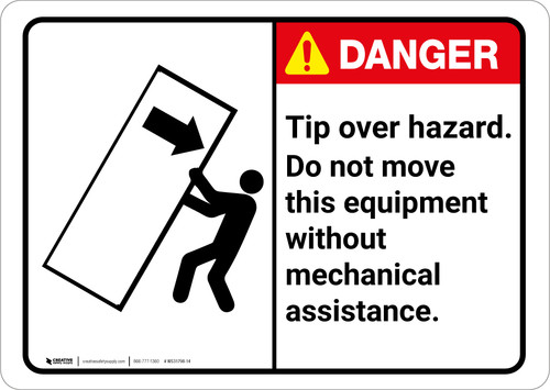 Danger: Tip Over Hazard Use Mechanical Assistance With Graphic - Wall Sign