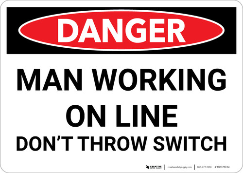 Danger: Man Working Line Don't Throw Switch - Wall Sign
