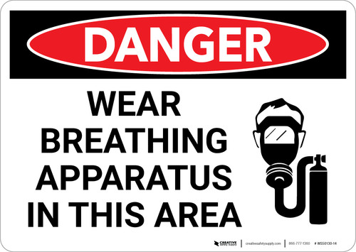 Danger: Wear Breathing Apparatus in This Area - Wall Sign