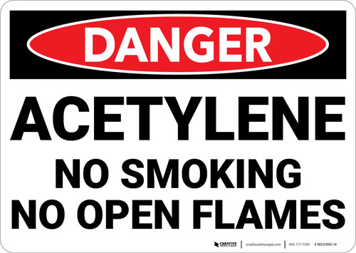 Danger: Acetylene No Smoking No Open Flames - Wall Sign