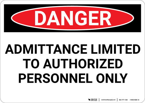 Danger: Admittiance Limited To Authorized Only - Wall Sign