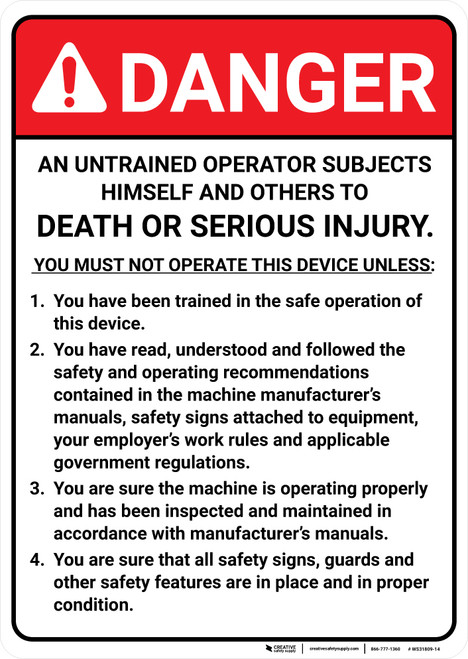 Danger: An Untrained Operator Subjects Himself to Injury or Death - Wall Sign