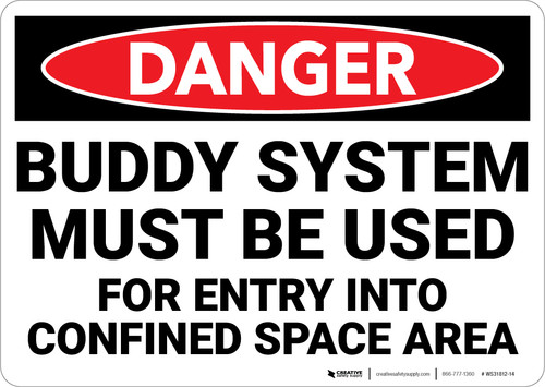Danger: Buddy System Must Be Used Entry - Wall Sign