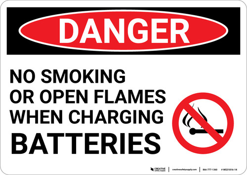 Danger: Charging Batteries No Smoking or Open Flames - Wall Sign