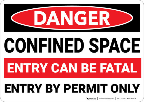 Danger: Confined Space Entry Can Be Fatal Entry By Permit Only - Wall Sign